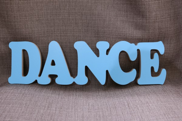 """Holzaufschrift """"Dance"""""""